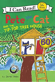 Pete The Cat And The Tip Top Tree House Book Cover